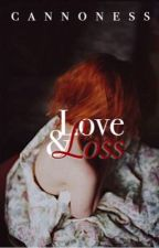 Love and Loss by cannoness