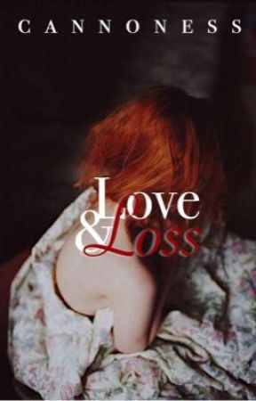 Love & Loss by cannoness