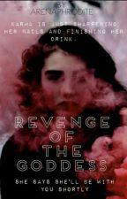 Revenge Of The Goddess  by Arenaphrodite