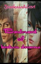 """Boulevard of broken dreams"" by Lovehannakey"