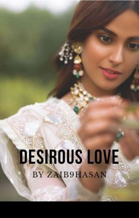 Desirous Love by zaib9hasan