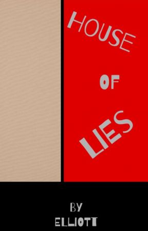 House of Lies by -unrelatedtwins-