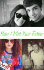How I Met Your Father (Liam Payne fanfic) by little_duquetter