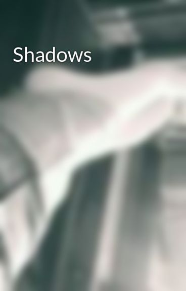 Shadows by Brook19