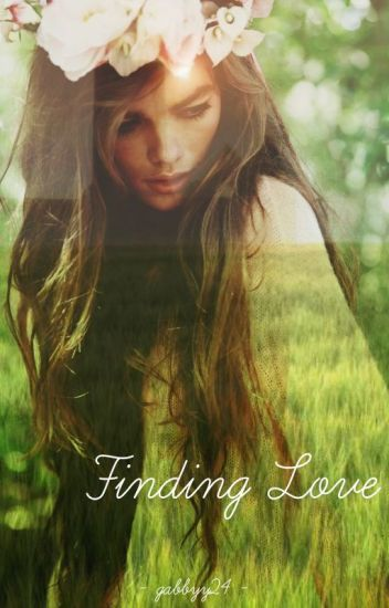 Finding Love (COMPLETED)