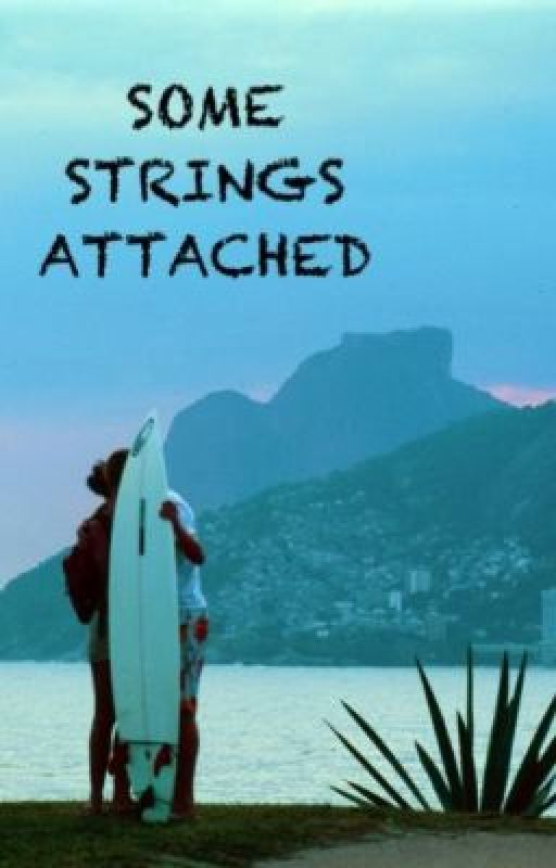 Some Strings Attached by BellaIsNotBritish