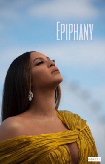 Epiphany || Beyoncé x Onika