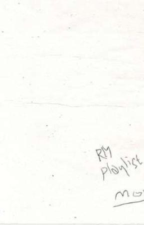 Rm Mono Playlist Lyrics Rm Mono Playlist Wattpad
