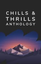 Chills & Thrills by mystery