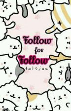 Follow For Follow by talsjam