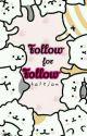 Follow For Follow by talsjam