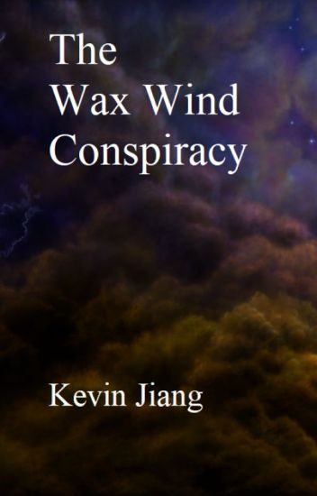 The Wax Wind Conspiracy