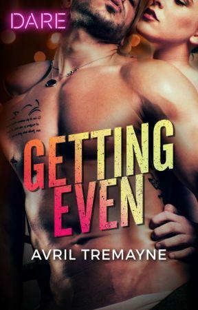 Getting Even by AvrilTremayne
