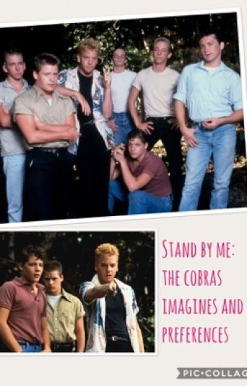 Stand by me: the cobras imagines and preferences!
