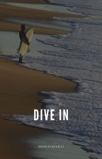 Dive In by booksurfer13