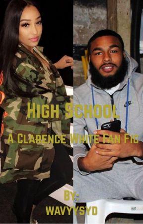 High School; ClarenceNYC Fan Fiction  by wavyysyd