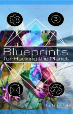 Blueprints For Hacking The Planet by xshapes