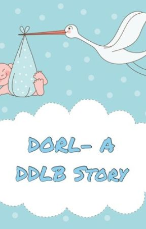 Dorl- A DDLB Story by PalayeParks