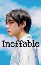 ineffable  by BTSMotivateMe