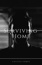 Surviving Home | Completed | #featured by Calista_Comet