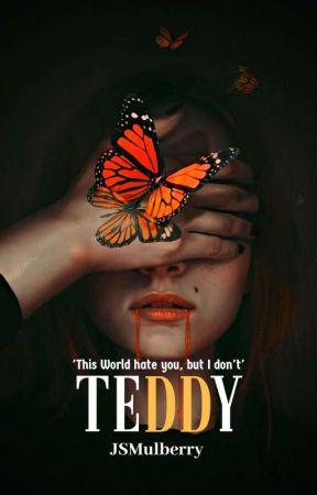 TEDDY (HIATUS) by JSmulberry