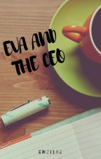 EVA AND THE CEO by Enzi182