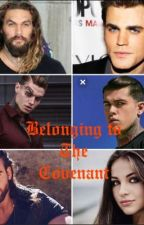Belonging to The Covenant by MountainMomma95