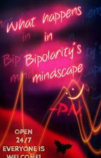 What happens in Bipolarity's mindscape by _x-X1Bipolarity0X-x_