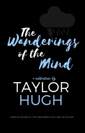 The Wanderings of the Mind by taylorhugh