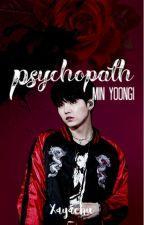 Psychopath | YG by Xayachu