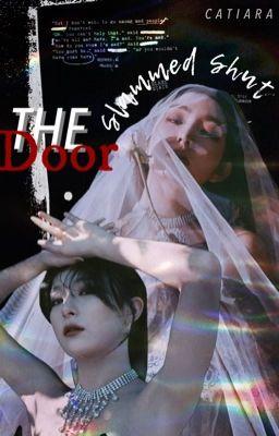 Đọc truyện [Seulrene] The Door Slammed Shut (Hoàn)