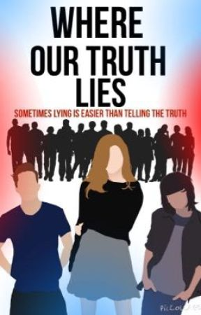 Where Our Truth Lies by MakeAWishXxx