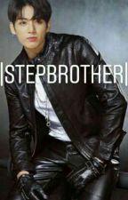 |StepBrother| by piixyArmy