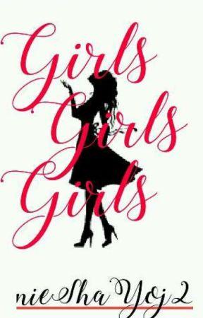 Girls Girls Girl by nieShaYoj2