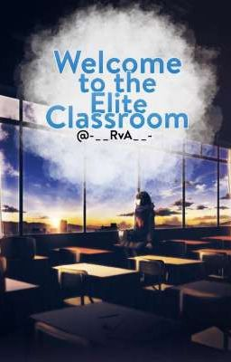 Tuyển Mem    Welcome To The Elite Classroom