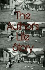 The Author's Life Story (Bahasa Indonesia) by bunny197_