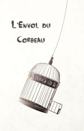L'Envol du Corbeau [TERMINÉE] by MilkshakeCerise