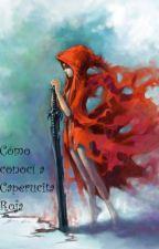 Cómo conocí a Caperucita Roja by Sinomo