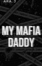 My Mafia Daddy's : Junior's Reborn [Book Two] by Ara504