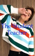 The Student Teacher by HRuckman