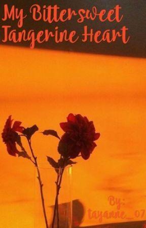 My Bittersweet Tangerine Heart   2 by tayanne_07