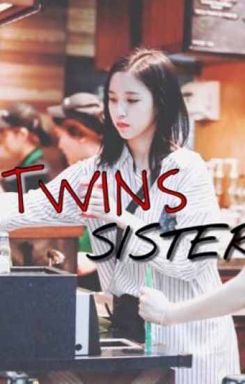 COMPLETED]Twice Mina- TWINS SISTER (MINAxFEMALE READER