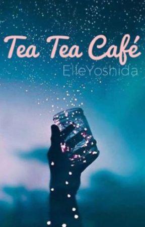 Tea Tea Cafe by ElleYoshida
