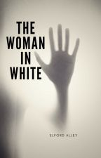 The Woman in White by elfordalley