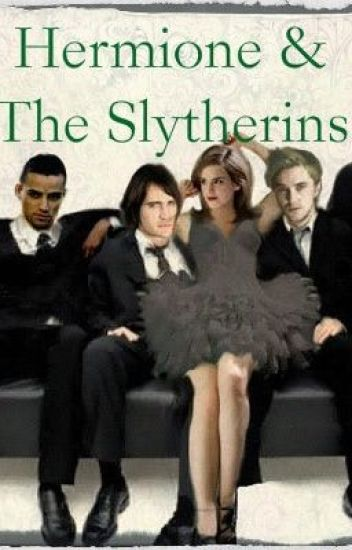 Hermione and the Slytherins