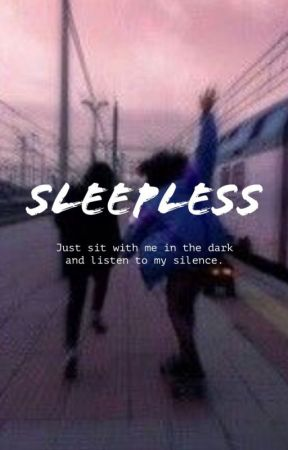 Sleepless by RemiWhiite