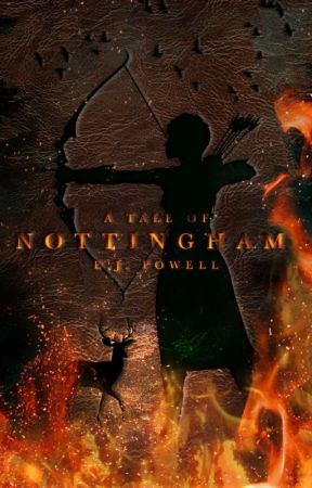 """""""A Tale of Nottingham"""" (Twisted Pages #4) (Rough Draft) (On Going) by BloodyRoseThorns"""