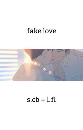 fake love // s.cb + l.fl [✔]