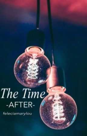 The Time After  by feliciamarylou