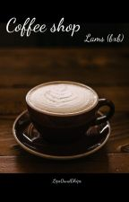 Coffee shop (lams) (bxb) by Lips0and0hips